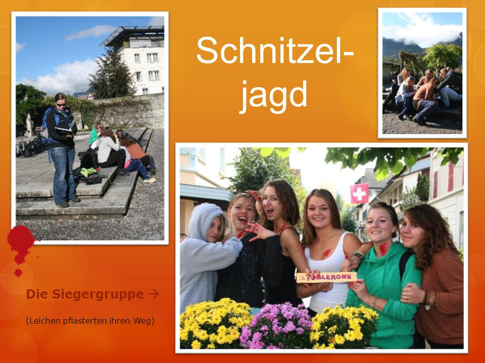 Schnitzel-jagd Die Siegergruppe  (Leichen pflasterten ihren Weg)