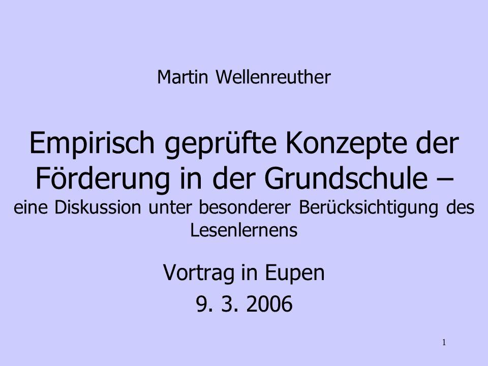 Martin Wellenreuther Empirisch geprüfte Konzepte der Förderung in der Grundschule – eine Diskussion unter besonderer Berücksichtigung des Lesenlernens
