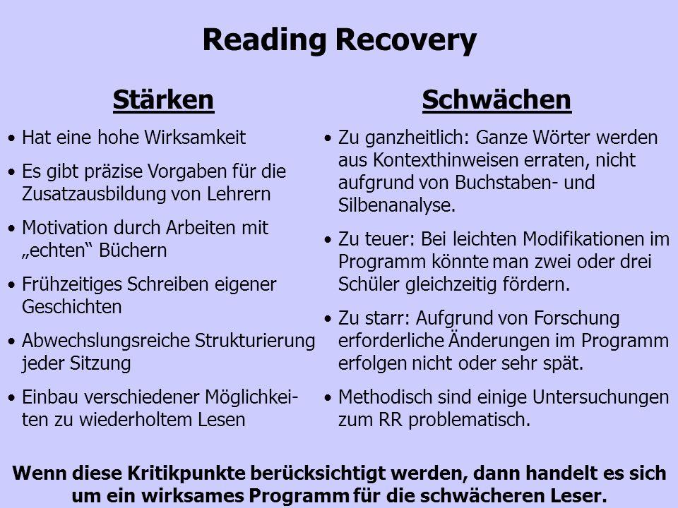 Reading Recovery Stärken Schwächen Hat eine hohe Wirksamkeit