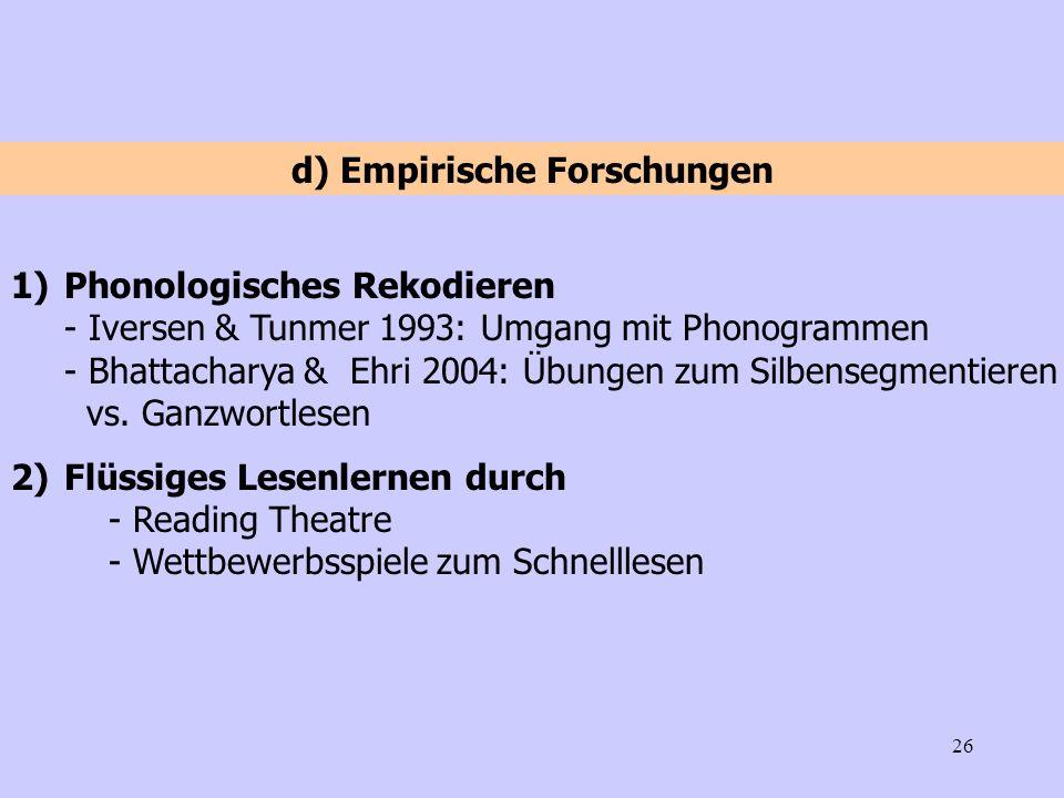 d) Empirische Forschungen