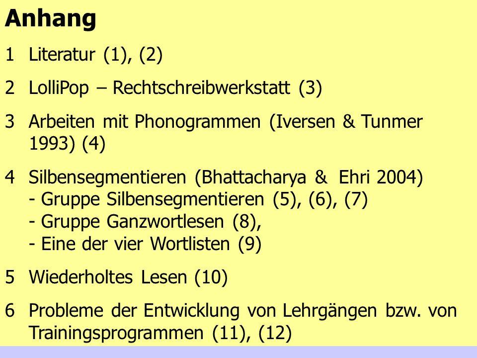 Anhang Literatur (1), (2) LolliPop – Rechtschreibwerkstatt (3)
