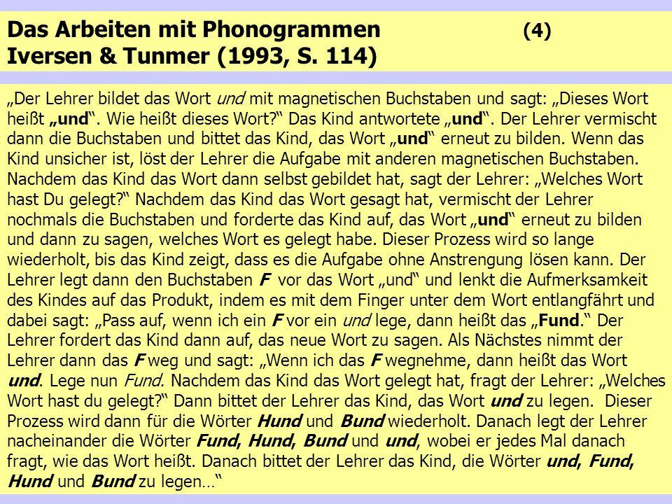 Das Arbeiten mit Phonogrammen (4) Iversen & Tunmer (1993, S. 114)