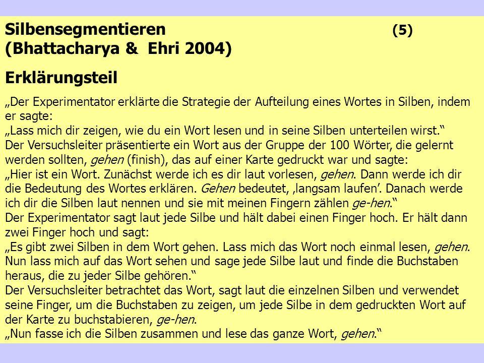 Silbensegmentieren (5) (Bhattacharya & Ehri 2004) Erklärungsteil