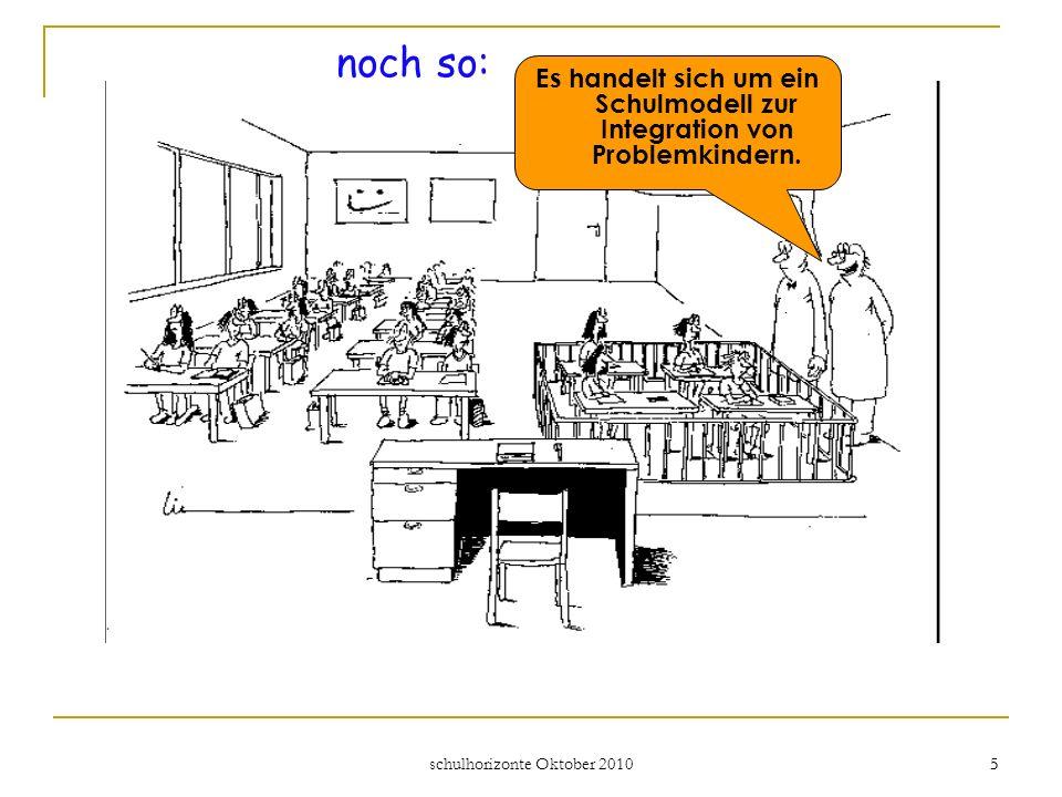Es handelt sich um ein Schulmodell zur Integration von Problemkindern.
