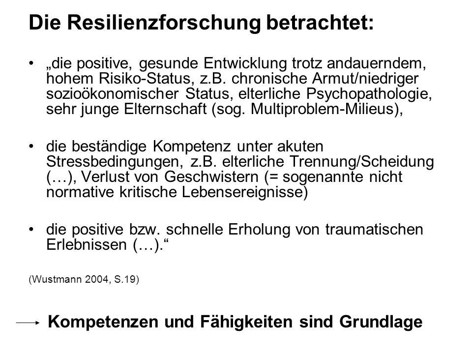 Die Resilienzforschung betrachtet: