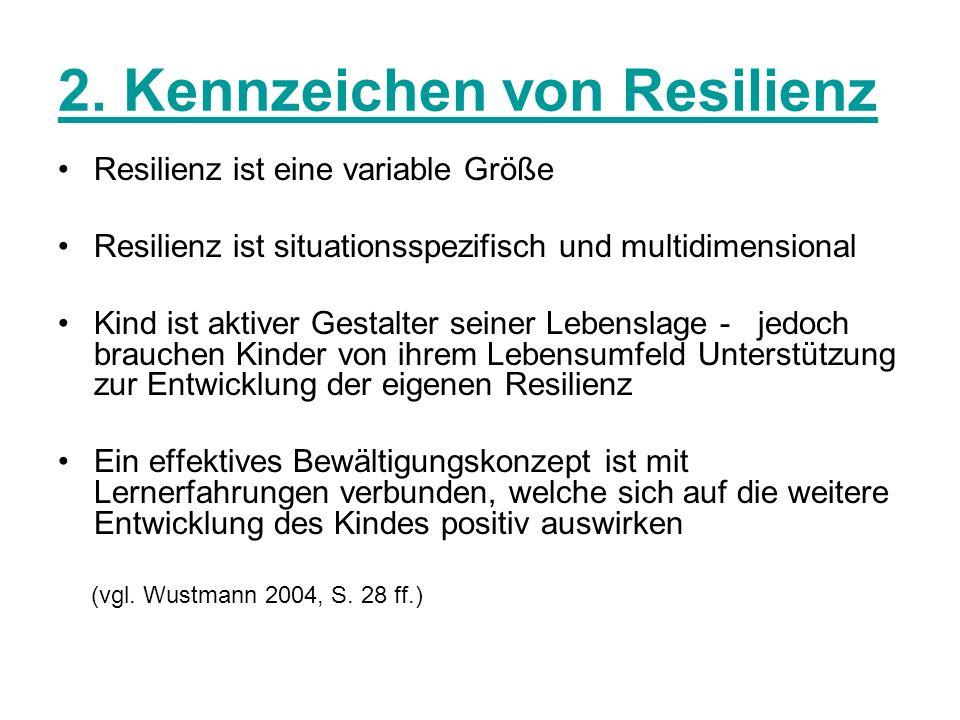 2. Kennzeichen von Resilienz