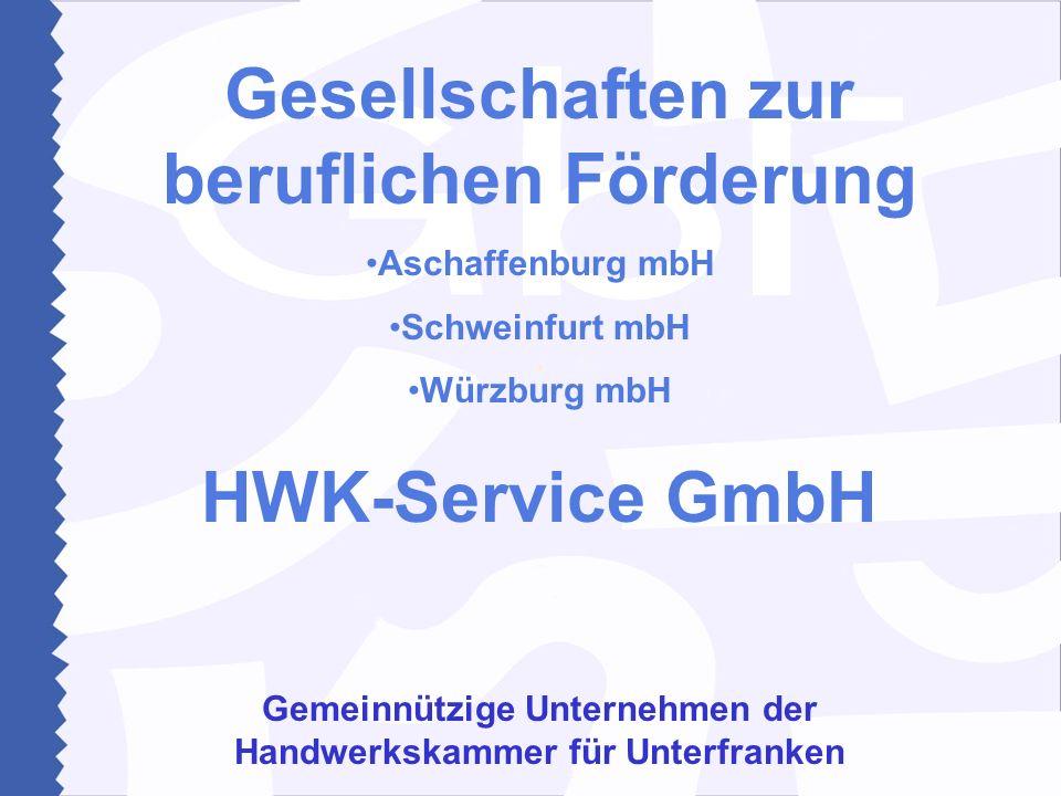 Gesellschaften zur beruflichen Förderung HWK-Service GmbH