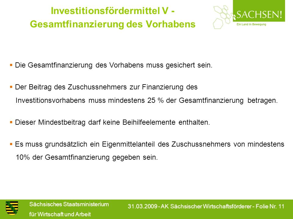 Investitionsfördermittel V - Gesamtfinanzierung des Vorhabens