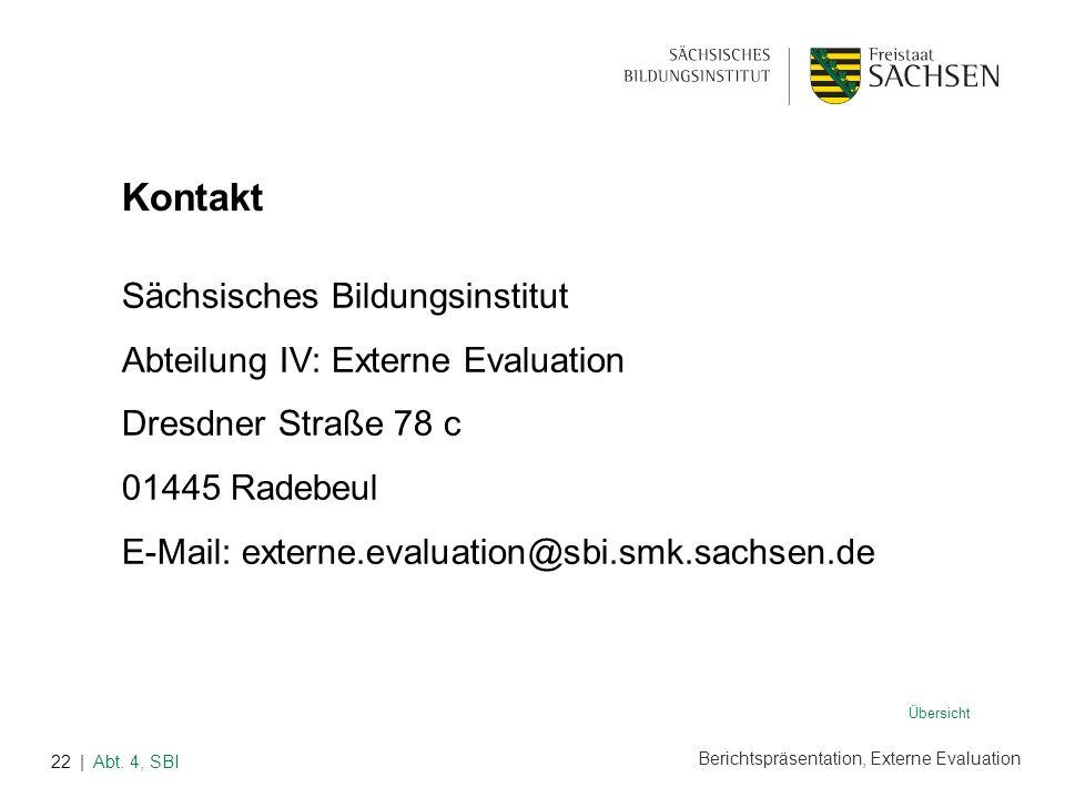 Kontakt Sächsisches Bildungsinstitut Abteilung IV: Externe Evaluation