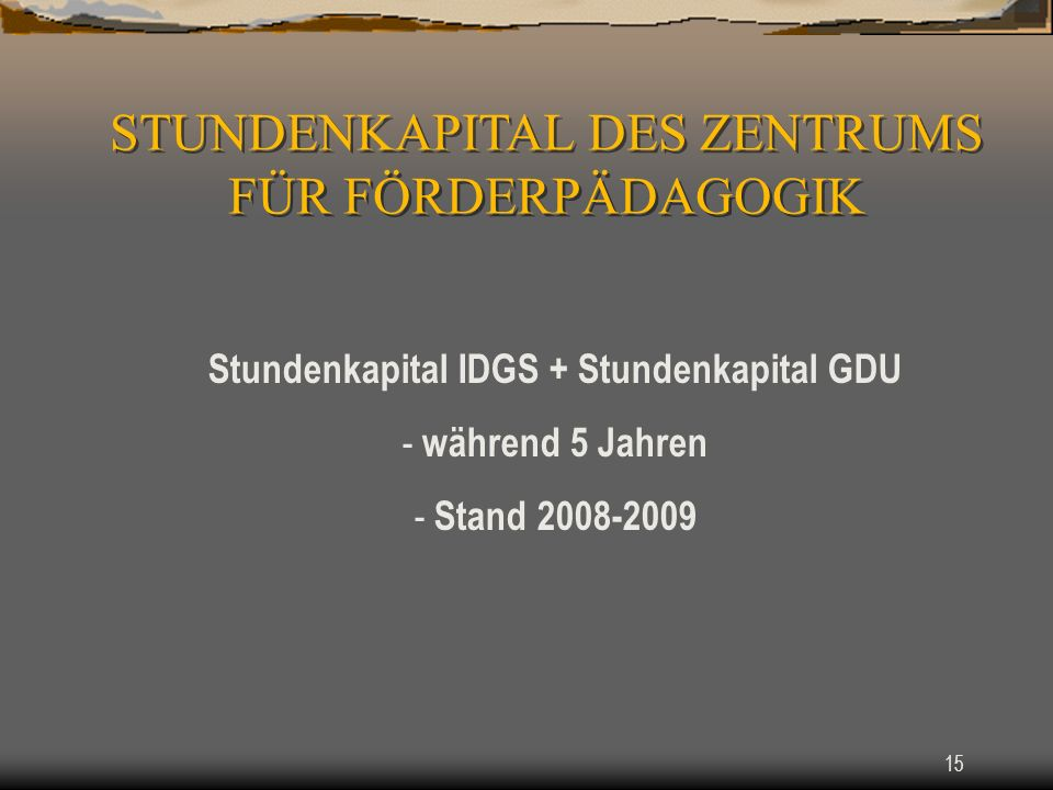 Stundenkapital IDGS + Stundenkapital GDU