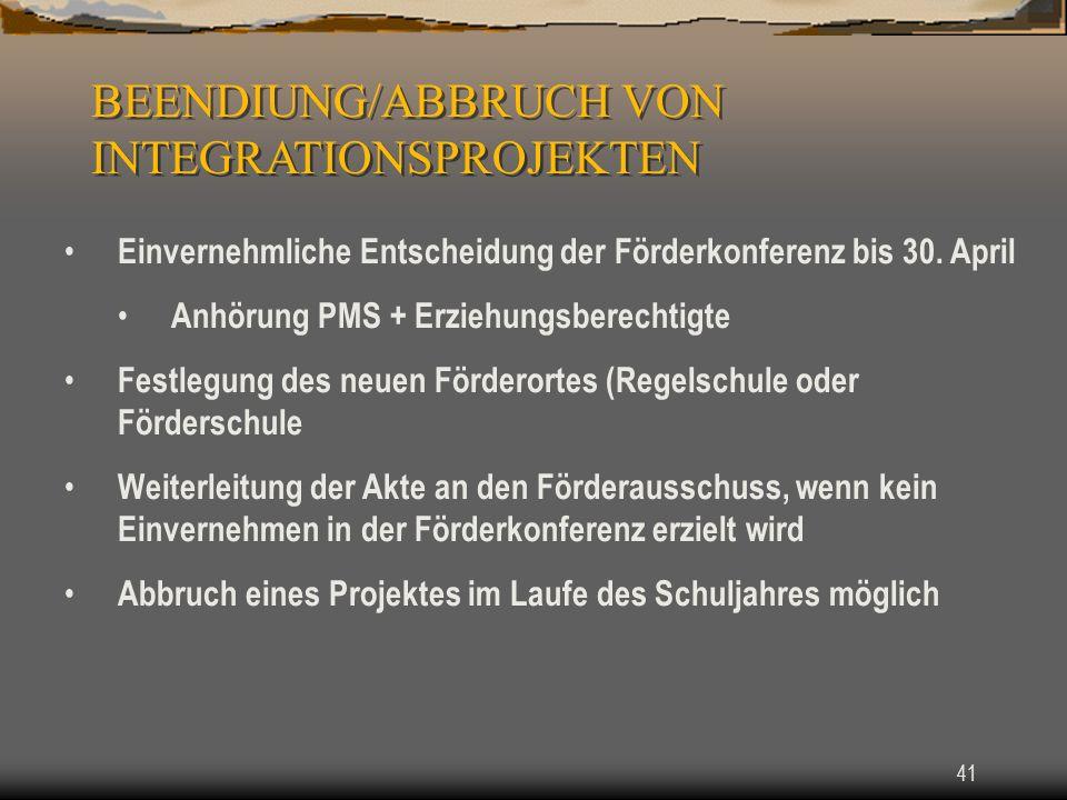 BEENDIUNG/ABBRUCH VON INTEGRATIONSPROJEKTEN