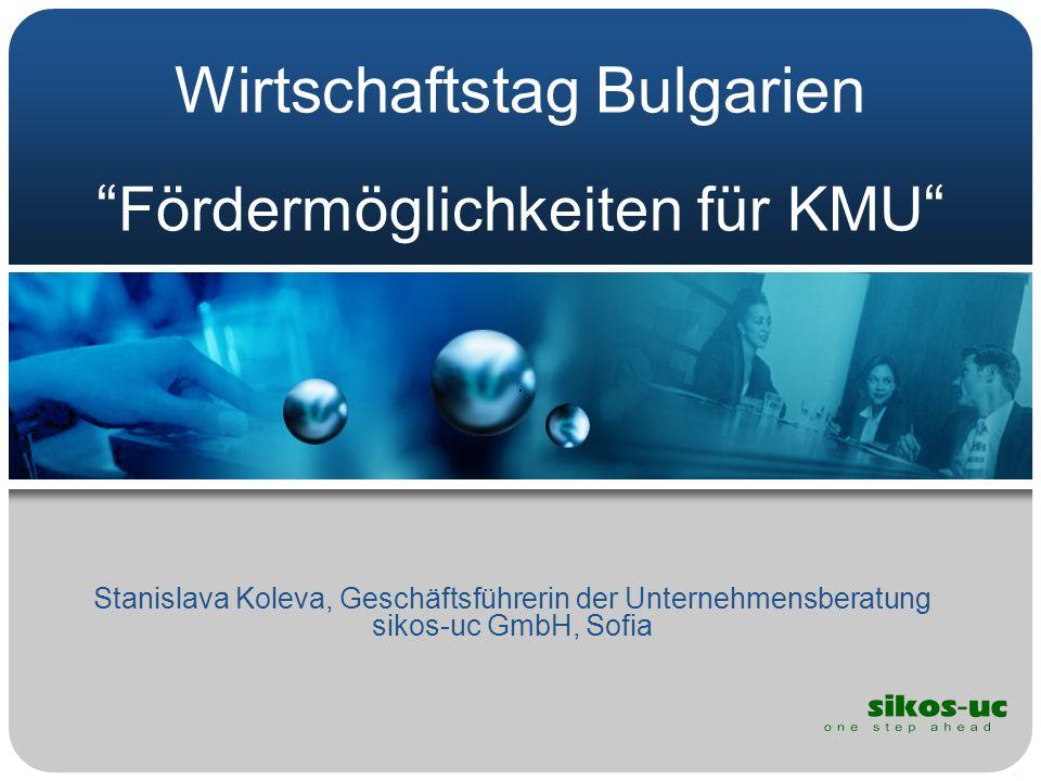 Wirtschaftstag Bulgarien Fördermöglichkeiten für KMU
