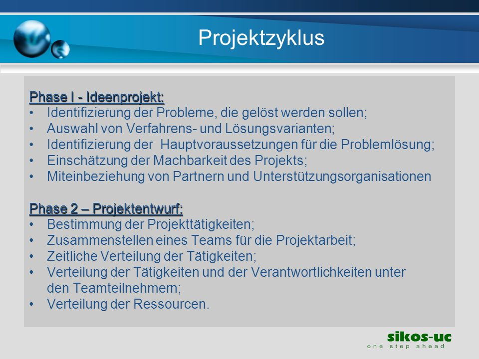 Projektzyklus Phase I - Ideenprojekt: