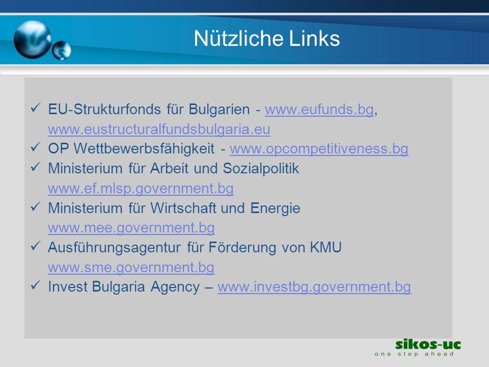 Nützliche Links EU-Strukturfonds für Bulgarien - www.eufunds.bg,