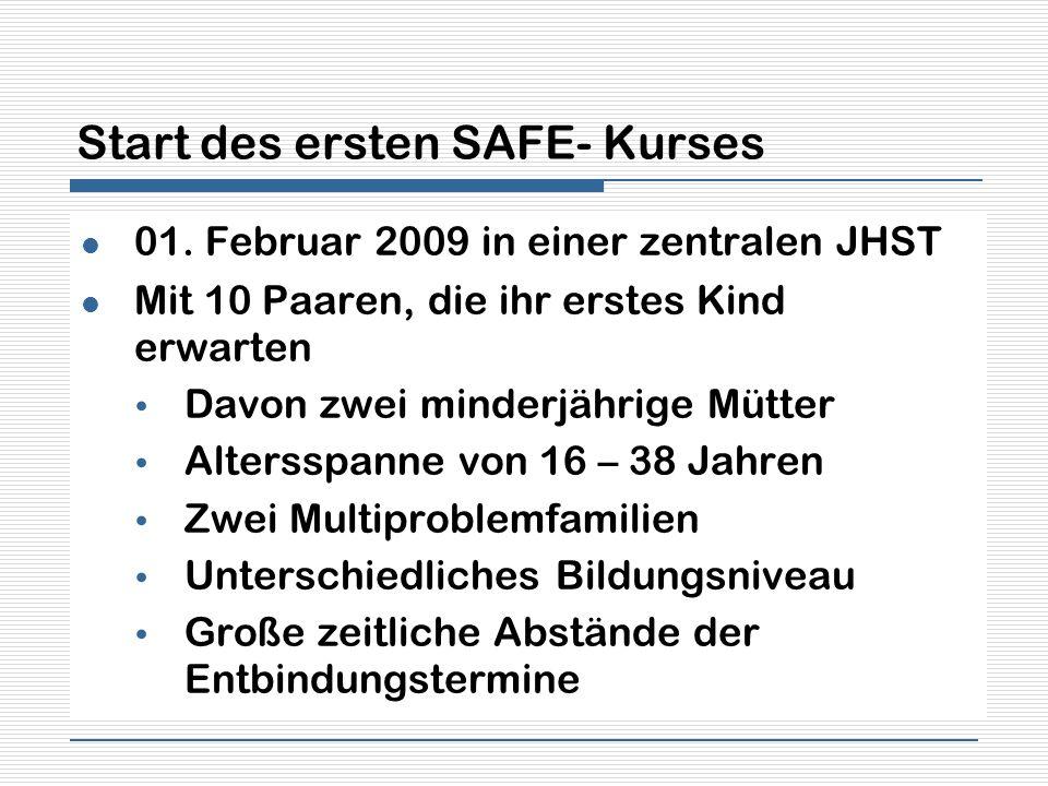 Start des ersten SAFE- Kurses