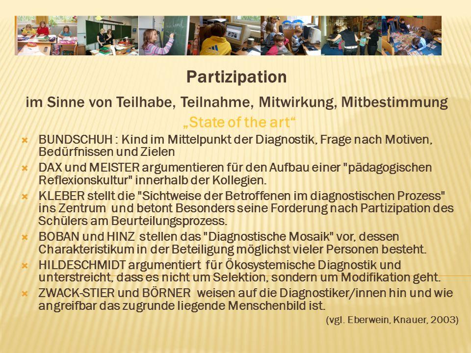 Partizipation im Sinne von Teilhabe, Teilnahme, Mitwirkung, Mitbestimmung