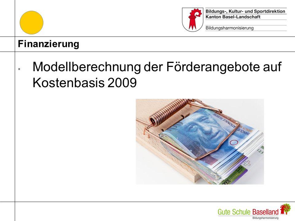 Modellberechnung der Förderangebote auf Kostenbasis 2009