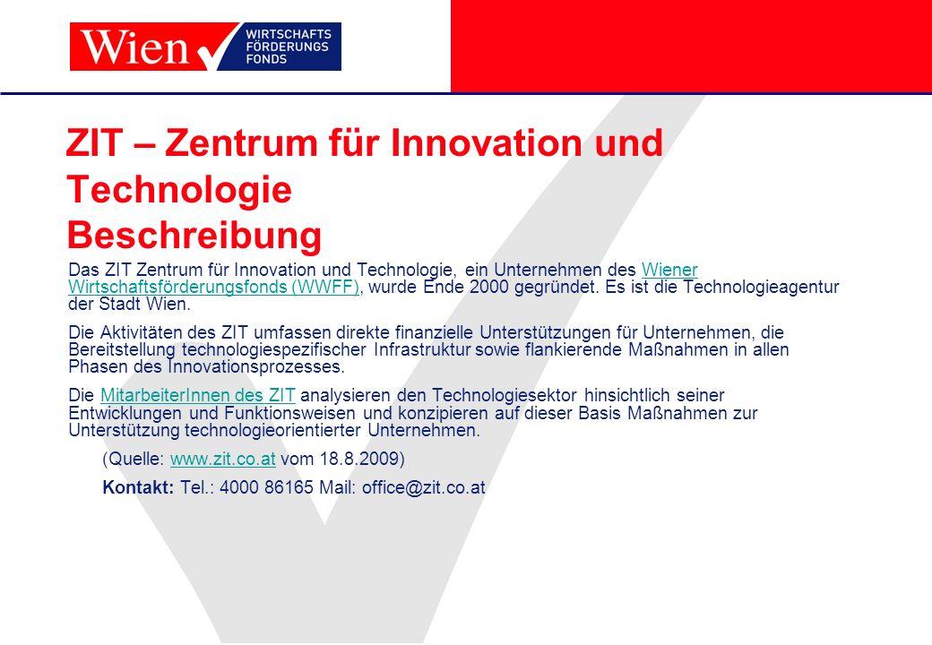 ZIT – Zentrum für Innovation und Technologie Beschreibung