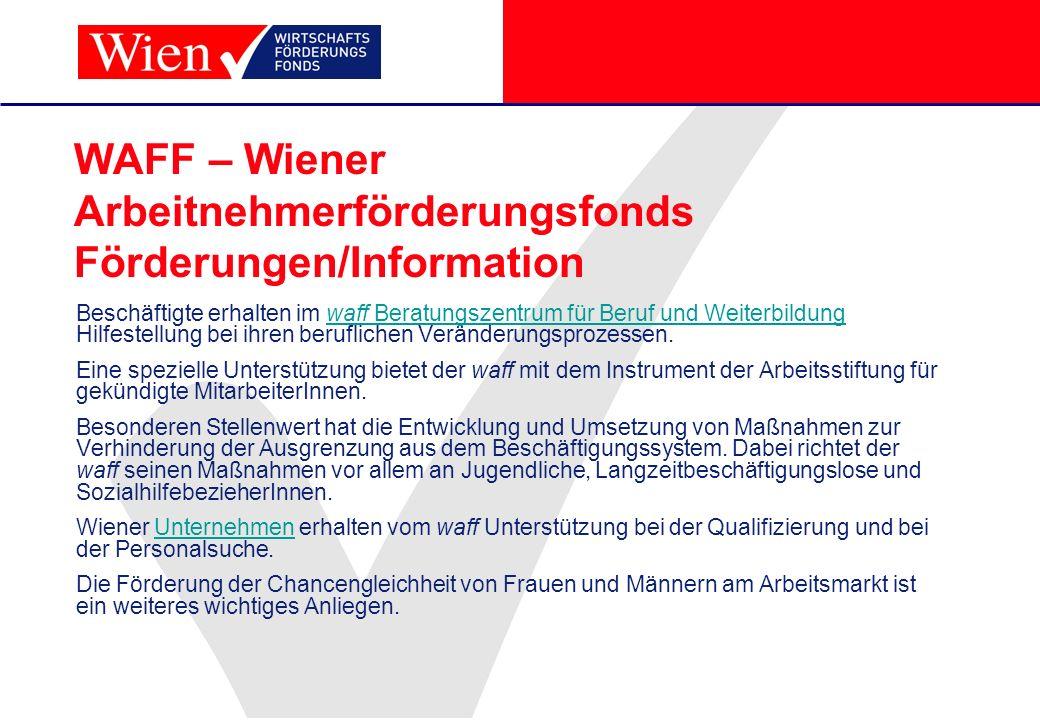 WAFF – Wiener Arbeitnehmerförderungsfonds Förderungen/Information