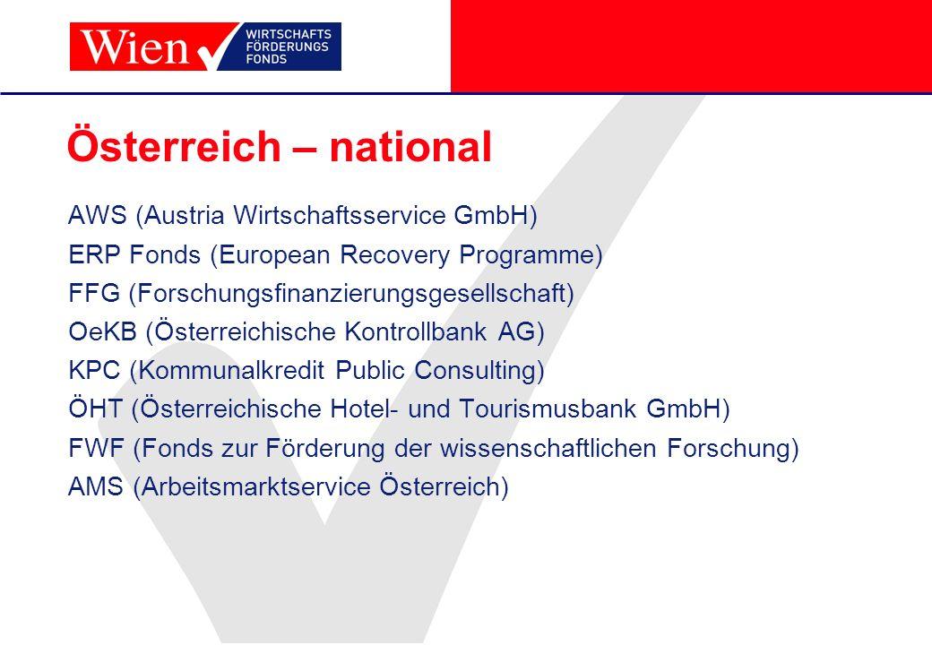 Österreich – national AWS (Austria Wirtschaftsservice GmbH)