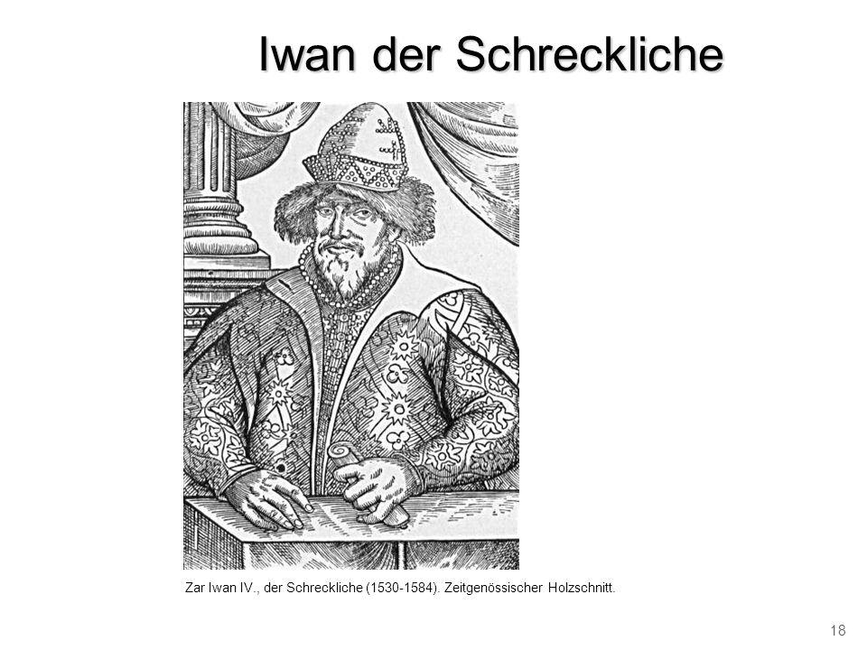 Iwan der Schreckliche Zar Iwan IV., der Schreckliche (1530-1584). Zeitgenössischer Holzschnitt. 18