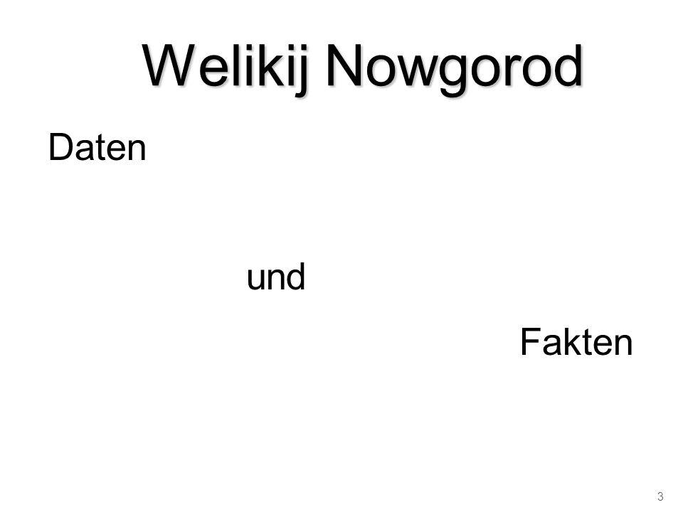 Welikij Nowgorod Daten und Fakten 3