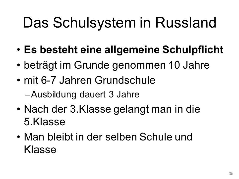 Das Schulsystem in Russland