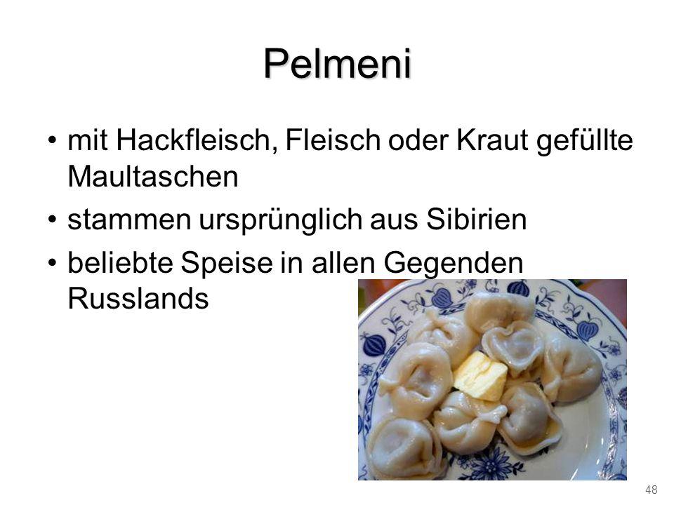 Pelmeni mit Hackfleisch, Fleisch oder Kraut gefüllte Maultaschen