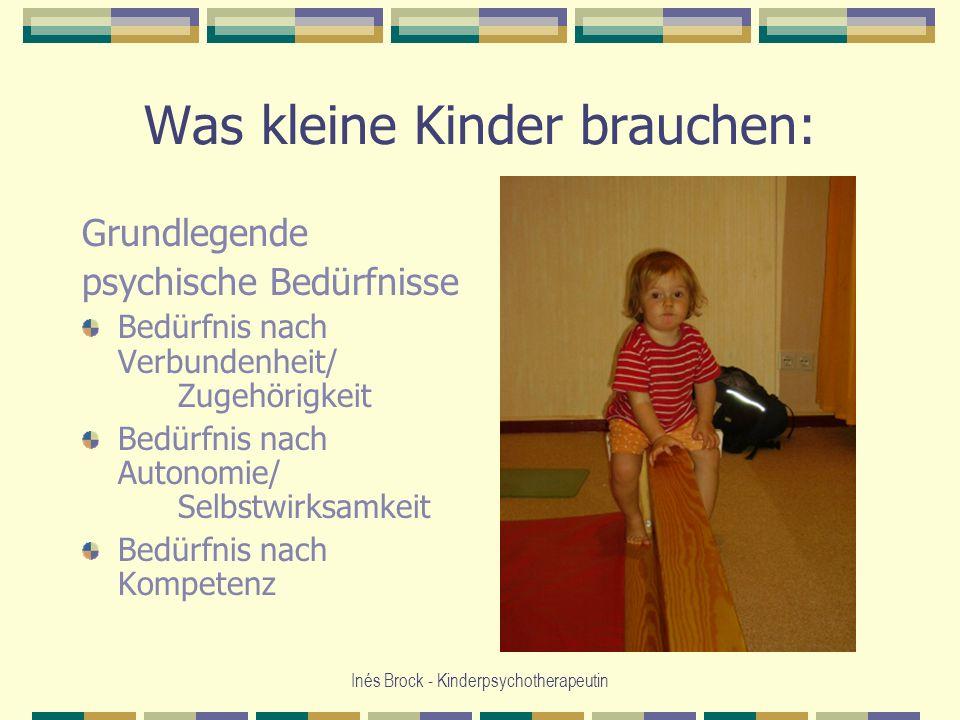 Was kleine Kinder brauchen: