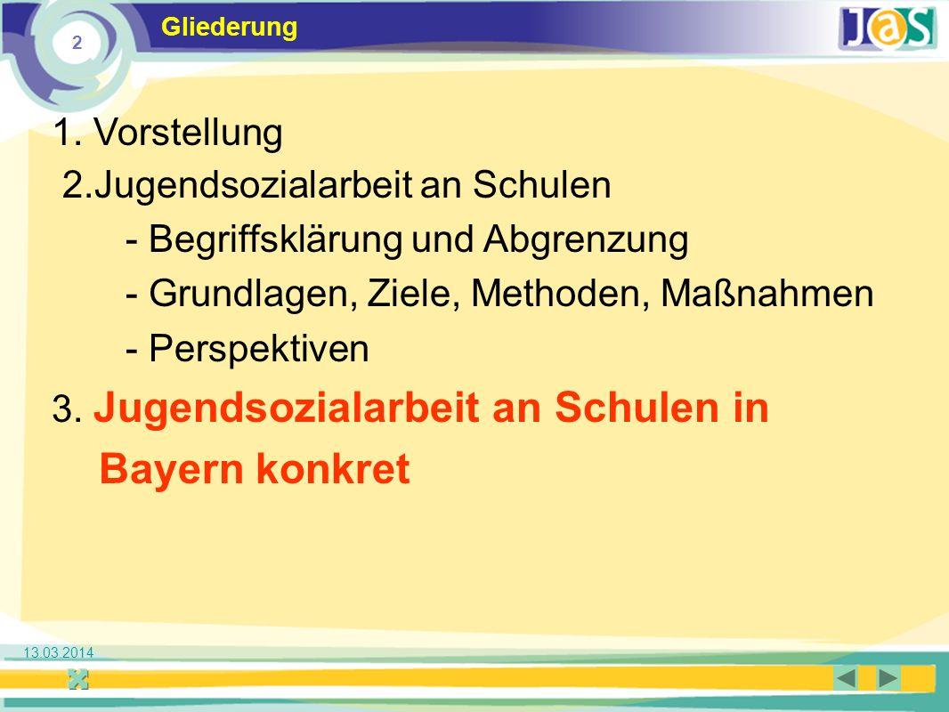 Bayern konkret 1. Vorstellung 2.Jugendsozialarbeit an Schulen