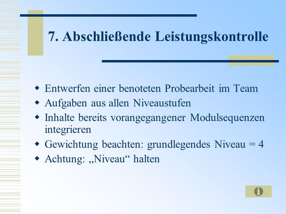 7. Abschließende Leistungskontrolle