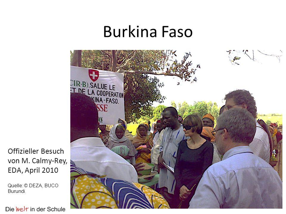 Burkina Faso Offizieller Besuch von M. Calmy-Rey, EDA, April 2010