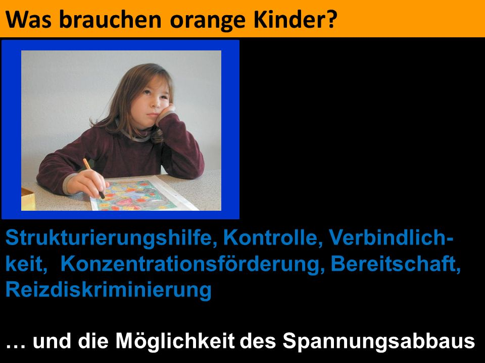 Was brauchen orange Kinder