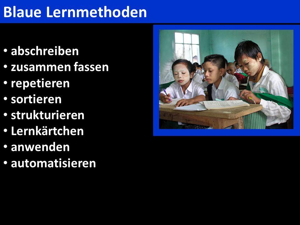 Blaue Lernmethoden abschreiben zusammen fassen repetieren sortieren
