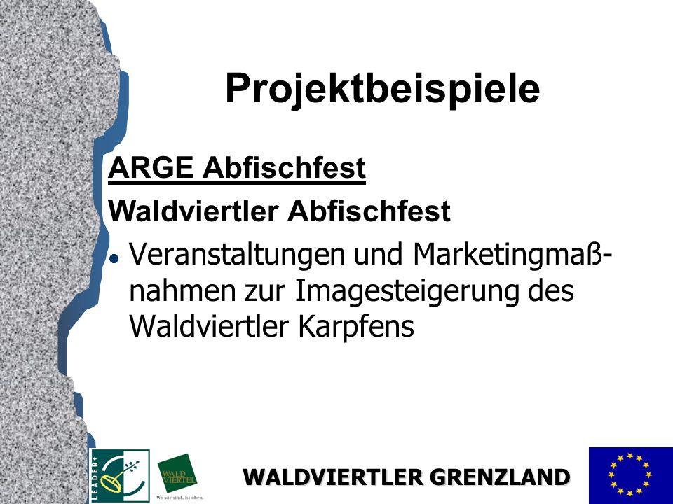 Projektbeispiele ARGE Abfischfest Waldviertler Abfischfest
