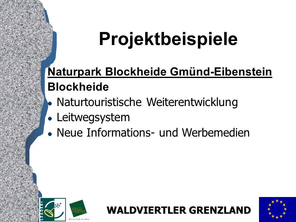 Projektbeispiele Naturpark Blockheide Gmünd-Eibenstein Blockheide