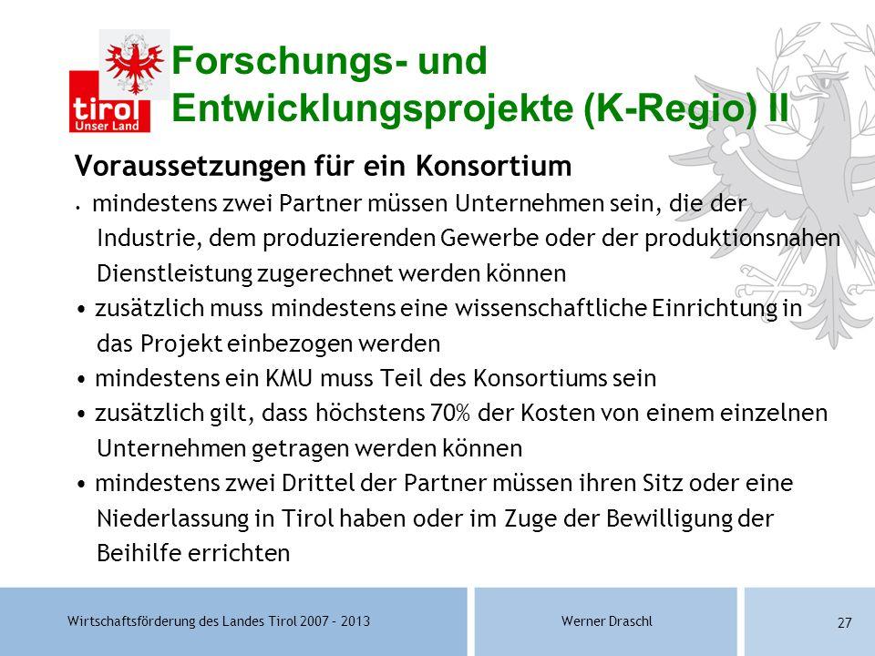 Forschungs- und Entwicklungsprojekte (K-Regio) II