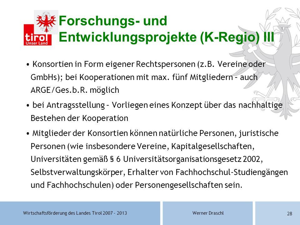 Forschungs- und Entwicklungsprojekte (K-Regio) III