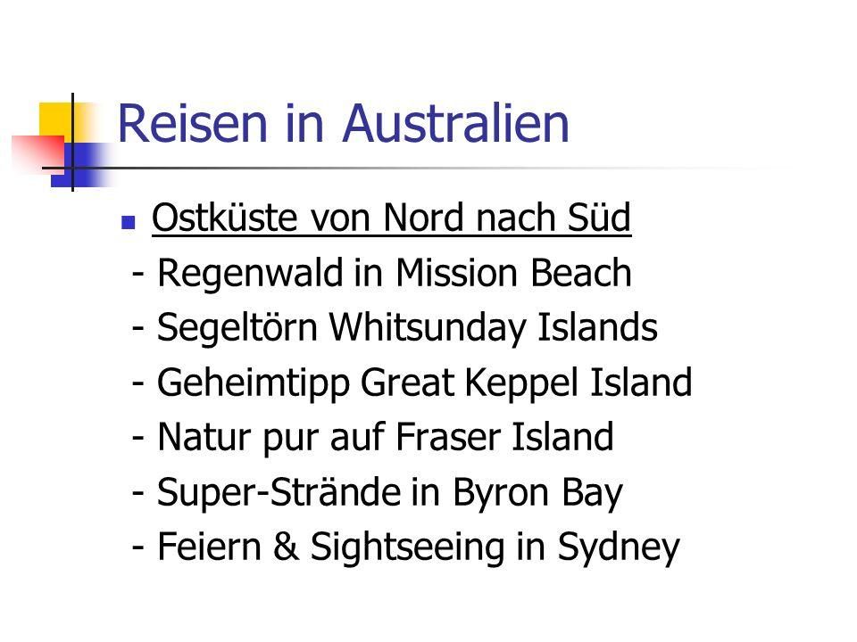 Reisen in Australien Ostküste von Nord nach Süd