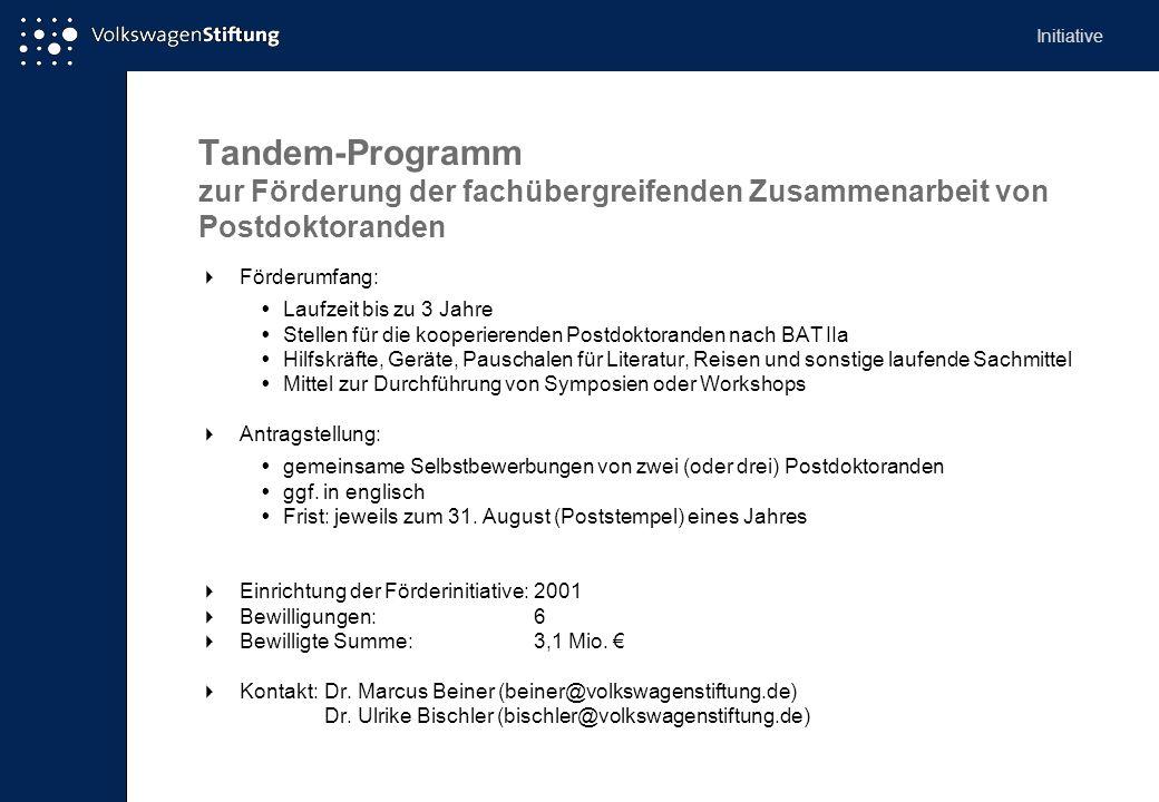 Initiative Tandem-Programm zur Förderung der fachübergreifenden Zusammenarbeit von Postdoktoranden.