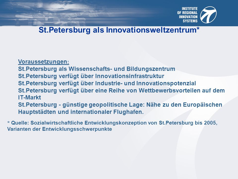 St.Petersburg als Innovationsweltzentrum*
