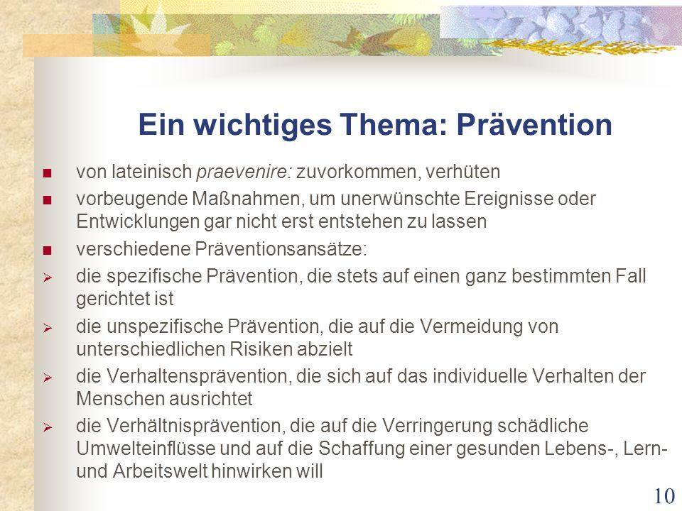 Ein wichtiges Thema: Prävention