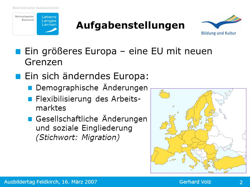 Aufgabenstellungen Ein größeres Europa – eine EU mit neuen Grenzen