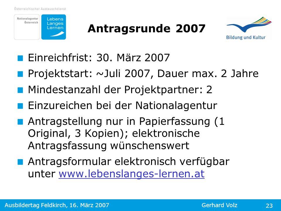 Antragsrunde 2007 Einreichfrist: 30. März 2007