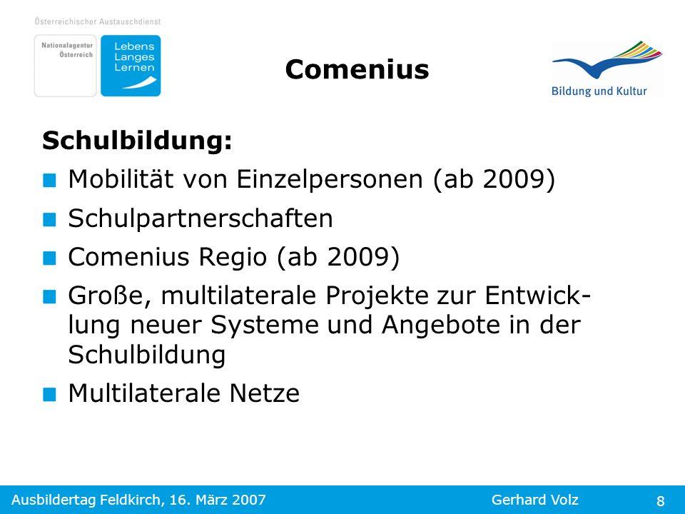 Comenius Schulbildung: Mobilität von Einzelpersonen (ab 2009)