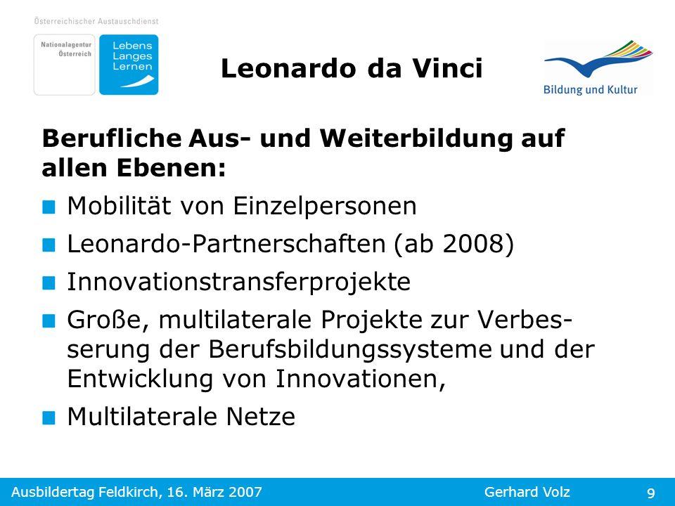 Leonardo da Vinci Berufliche Aus- und Weiterbildung auf allen Ebenen: