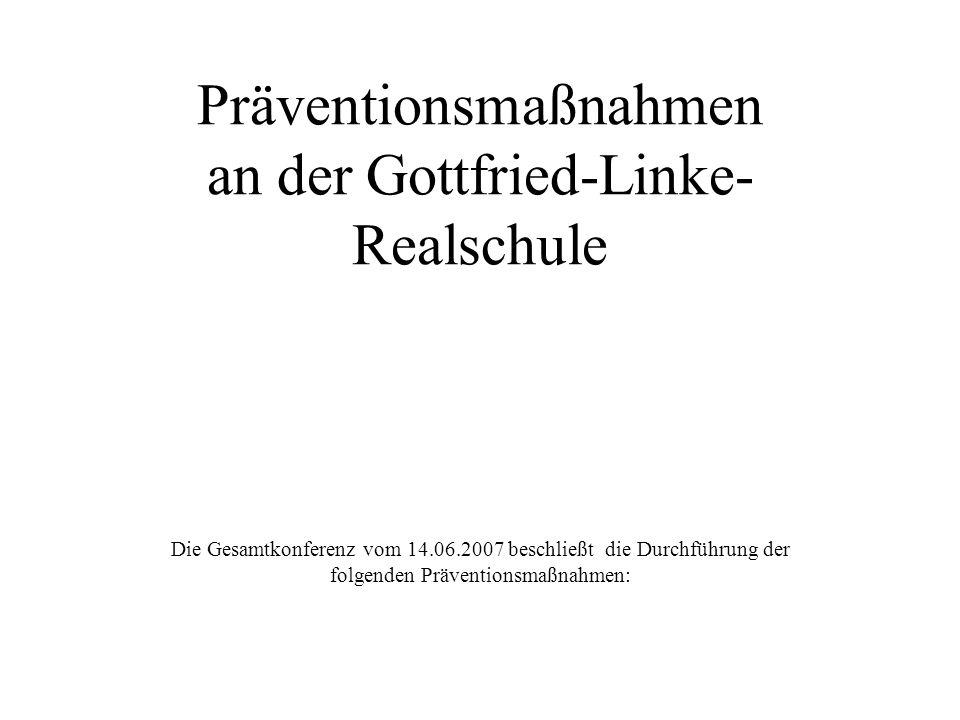 Präventionsmaßnahmen an der Gottfried-Linke-Realschule
