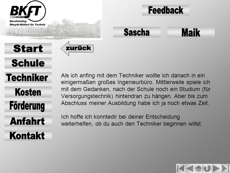 Feedback Sascha Maik Start zurück Schule Techniker Kosten Förderung