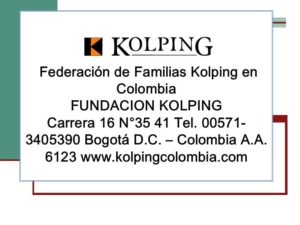 Federación de Familias Kolping en Colombia FUNDACION KOLPING Carrera 16 N°35 41 Tel.