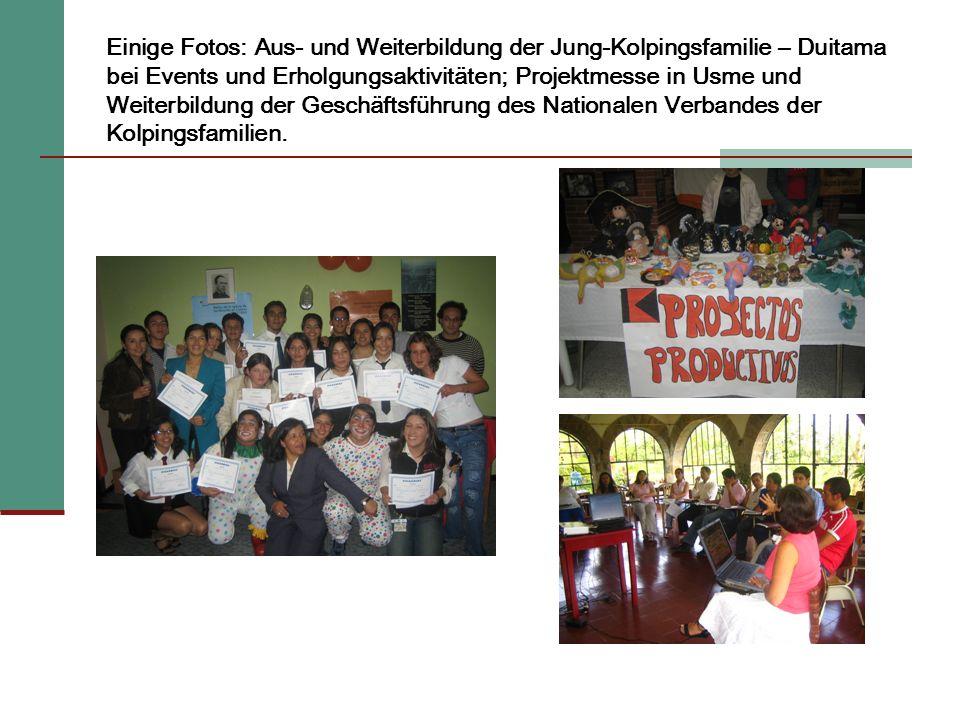 Einige Fotos: Aus- und Weiterbildung der Jung-Kolpingsfamilie – Duitama bei Events und Erholgungsaktivitäten; Projektmesse in Usme und Weiterbildung der Geschäftsführung des Nationalen Verbandes der Kolpingsfamilien.